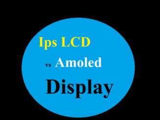 Ips LCD display vs Amoled display Who Is Best