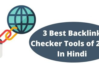 3 Best Backlink Checker Tools of 2021 In Hindi