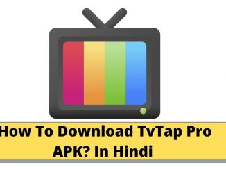 How To Download TvTap Pro APK? In Hindi